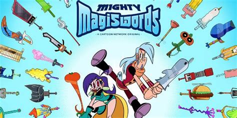 Cartoon Network Expands The World Of Mighty Magiswords