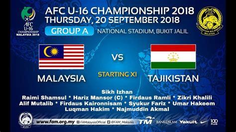 Kedua tim akan berlaga di malaysia harus memenangkan laga untuk menjaga asa tetap bisa lolos ke babak 16 besar. MALAYSIA VS TAJIKISTAN U16 Full Match - YouTube