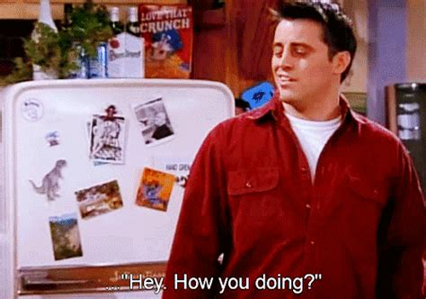 Joey Meme How You Doin - some pretty funny friends gifs for you