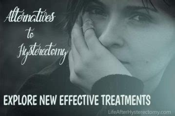 Alternatives to Hysterectomy - Explore New Effective ...