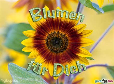 Für Dich Bilder by Blumen F 252 R Dich Bilder G 228 Stebuchbilder Gb Pics 1gb Pics