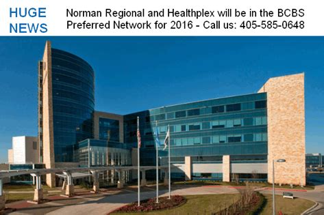 If you want more extensive coverage then you usually need to buy their most expensive policy an. Norman Regional Hospital joins Blue Cross Preferred PPO Network