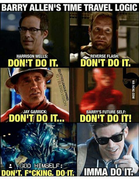 Time Travel Meme - barry allen s time travel logic harrison wells reverse flash dont do it dont do it jay garrick