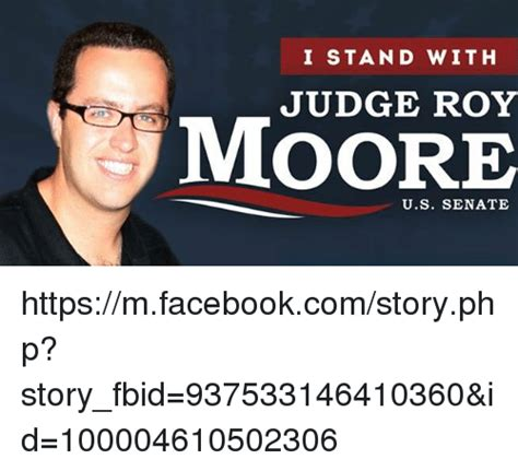 Roy Moore Memes - i stand with judge roy moore us senate httpsmfacebookcomstoryphp story fbid 937533146410360 id