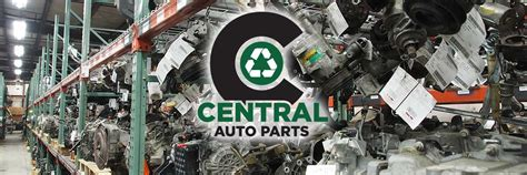 Used Parts by Central Auto Parts Used Auto Parts Salvage Yards Denver
