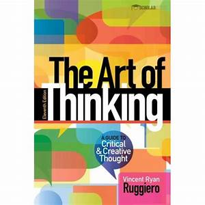Solution Manual For Art Of Thinking  The  A Guide To