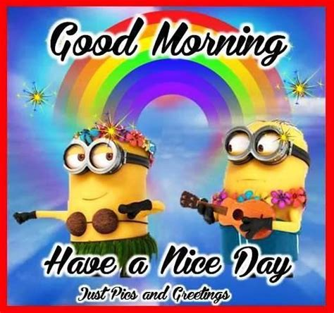 minion good morning quote good morning  good