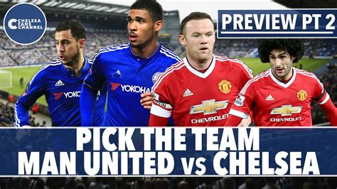 Chelsea vs Manchester United   Match Preview   Pick The ...