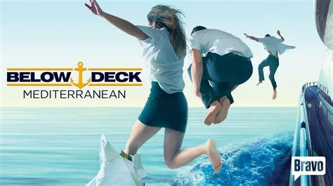 below deck mediterranean series below deck mediterranean tv on play