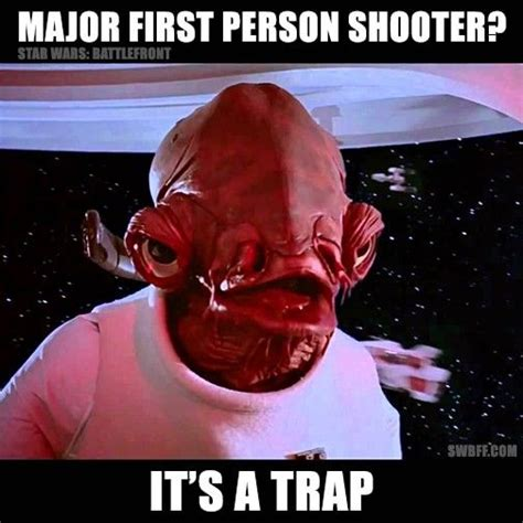 It S A Trap Meme - admiral ackbar battlefront it s a trap meme battlefront memes pinterest admiral ackbar