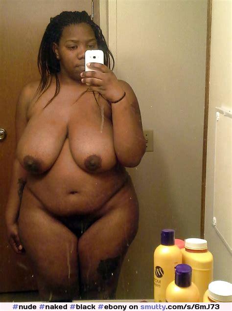 Nude Naked Black Ebony Selfie Amateur Bathroom Mirror Bbw Thick