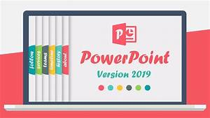 Powerpoint 2019 - New Version Released