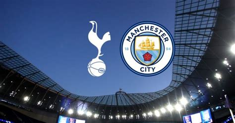 Tottenham vs Manchester City: Team news, match facts and ...