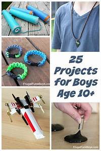 25 Awesome Projects for Tween and Teen Boys (Ages 10 and Up)