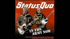 In The Army Now : status quo in the army now youtube ~ Medecine-chirurgie-esthetiques.com Avis de Voitures