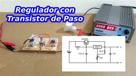 regulador de voltaje con transistor de paso youtube