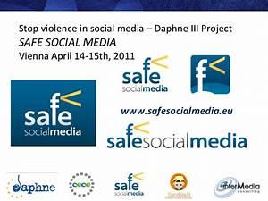 Safe Social Media project 2011 (PPT presentation, april ...