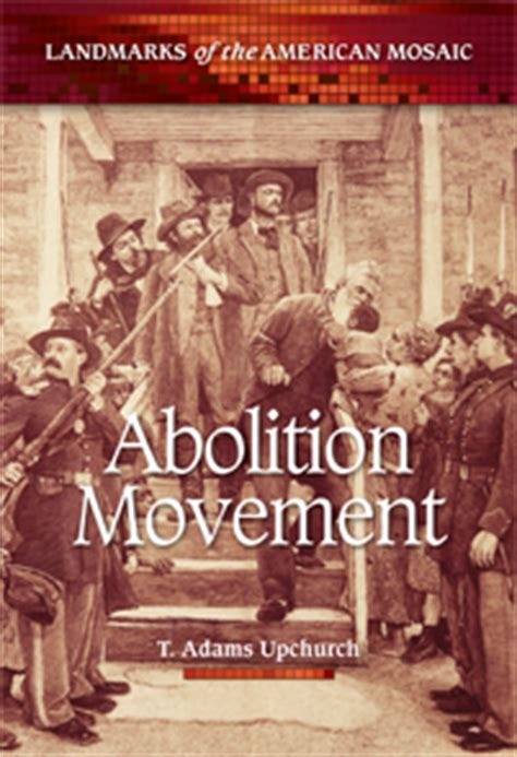abolition movement greenwood abc clio