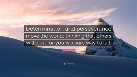 Motivational quotes about persevering through difficulty: Quotes For Determination Perseverance - motivational quotes