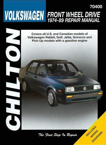 vehicle repair manual 1984 volkswagen scirocco on board diagnostic system volkswagen front wheel drive 1974 1989 chilton owners service repair manual 080198663x