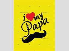I love my papa T shirt Design Happy Father Day T shirts