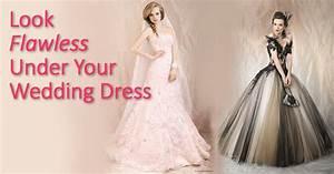look flawless under your wedding dress bra doctor39s blog With bra under wedding dress
