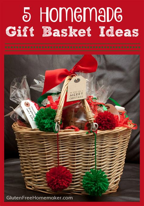 home made gift ideas 5 homemade gift basket ideas gluten free homemaker