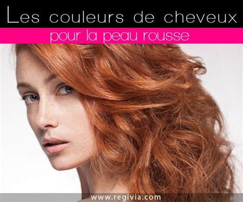 Quelle Couleur De Cheveux Choisir Quelle Couleur De Cheveux Choisir Quand On A La Peau Rousse