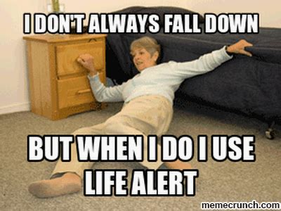 Life Alert Meme - life alert lady falling down memes
