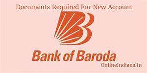 documents required for opening account in bank of baroda With documents you need to open a bank account