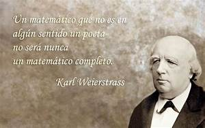 #Frases sobre @... Weierstrass Quotes