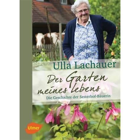 Der Garten Meines Lebens by Lachauer Ulla Der Garten Meines Lebens 24 90