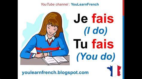 French Lesson Faire To Do Verb Conjugation Present Tense Conjugaison Indicatif Prsent