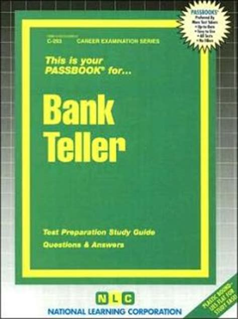 Bank Teller Questions And Answers Exles by Bank Teller Test Preparation Study Guide Questions And