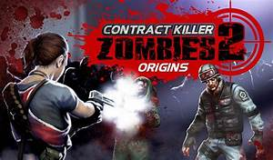 Contract killer zombies 2 download ios game for Contract killer zombies