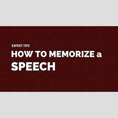 Best Tips To Memorize A Speech Insights Of The Experts  Freelancehouse Blog