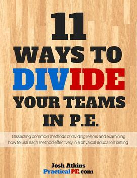 11 ways to divide a 11 ways to divide your teams in your physical education class alabama physical education