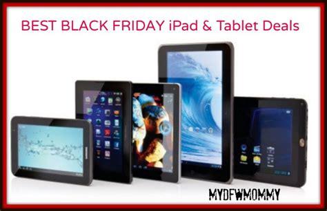 black friday best tablet deals my dfw
