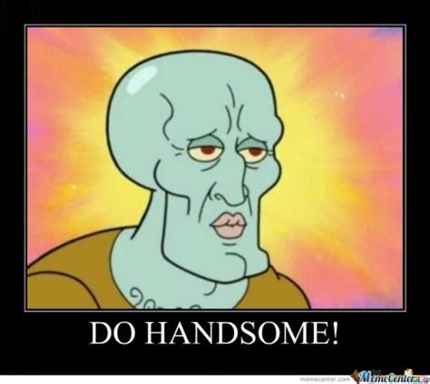 Handsome Meme - handsome memes best collection of funny handsome pictures