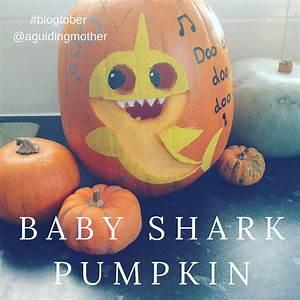 Blogtober, Day, 22, Jacob, U2019s, Baby, Shark, Pumpkin