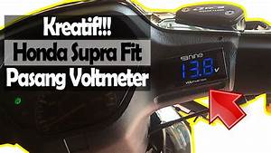 Honda Supra Fit Pasang Voltmeter