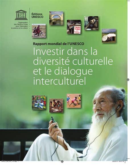 Siege De L Unesco - investir dans la diversite culturelle le dialogue