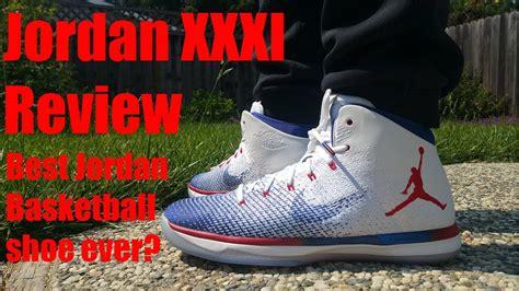 Best Performing Jordan Basketball Shoe Ever Jordan Xxxi