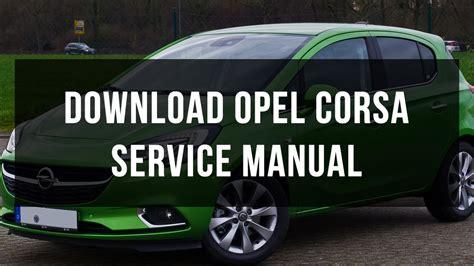 vauxhall opel corsa service  repair manual