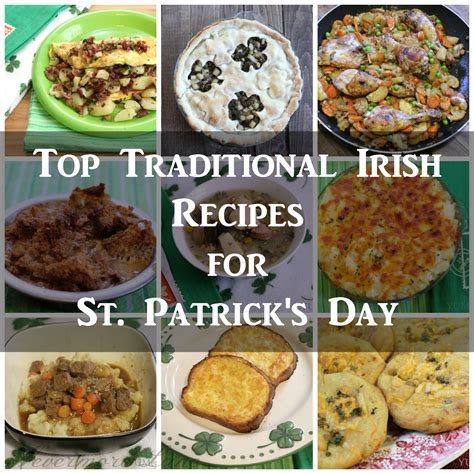 top  traditional irish recipes  st patricks day