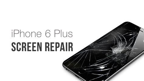 iphone 6 broken screen iphone 6 and 6 plus screen repair iphone ipod