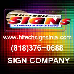 Hi Tech Signs pany Sign Manufacturing pany in L A