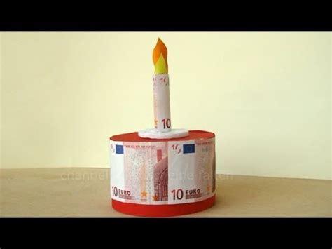 geldgeschenke geburtstag torte basteln youtube