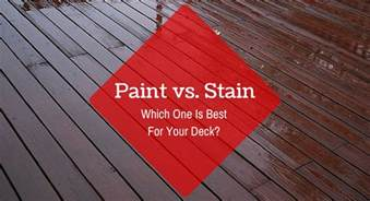 paint vs stain which one is best for your deck