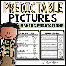 Making Predictions And Predictable Pictures By Kaitlynn Albani Tpt